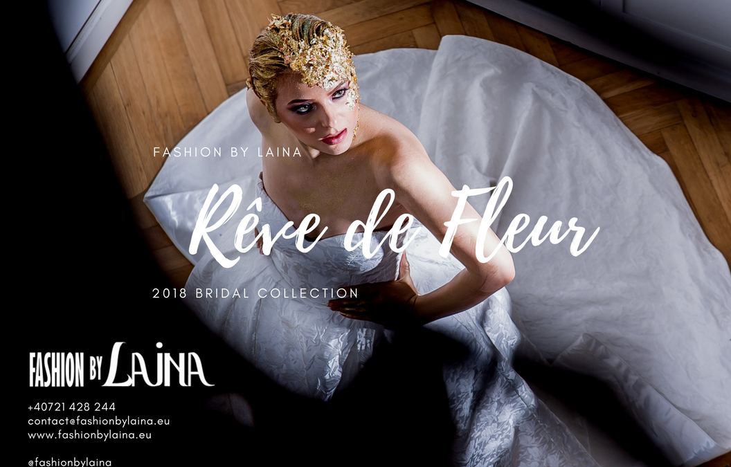 "Introducing the 2018 Bridal Collection ""Rêve de Fleur"" – Fashion by Laina"