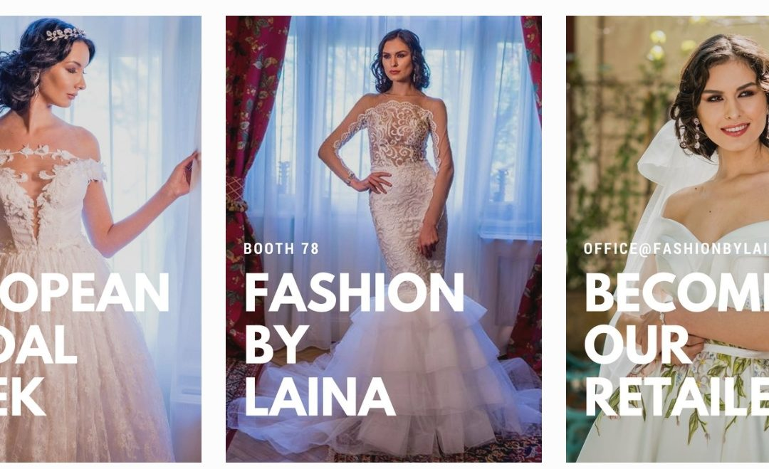 Join Fashion by Laina at European Bridal Week in Essen, April 2018